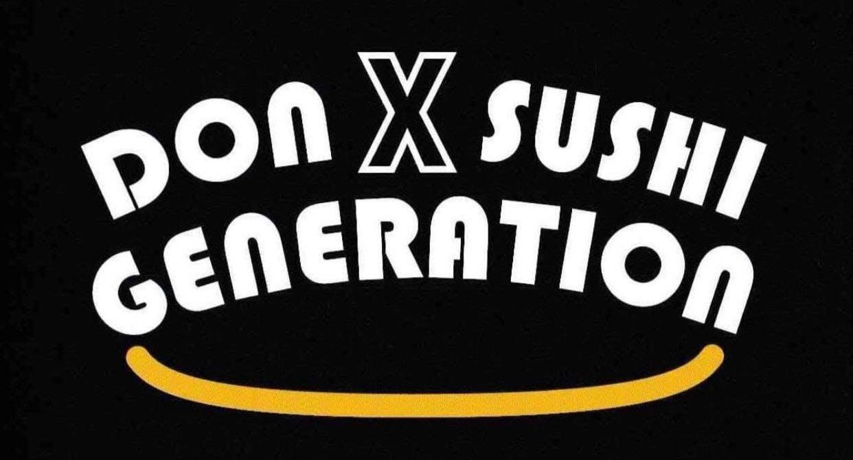DON X SUSHI Generation
