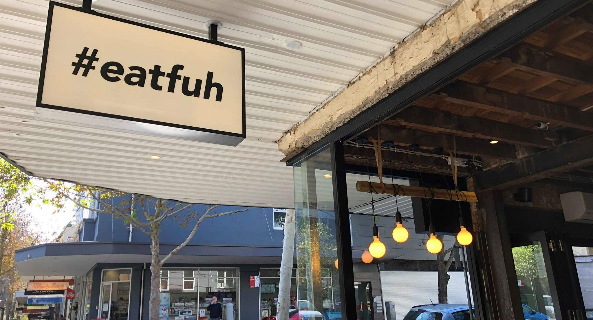 Eat Fuh - Darlinghurst